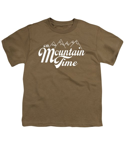 On Mountain Time Youth T-Shirt by Heather Applegate