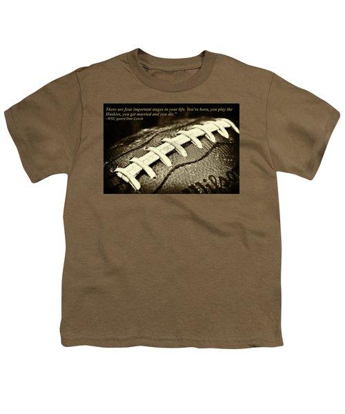 Wsu Cougar Dan Lynch Quote Youth T-Shirt by David Patterson