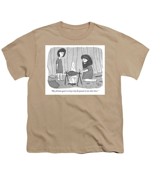 My Ultimate Goal Is To Buy It By The Pound Youth T-Shirt