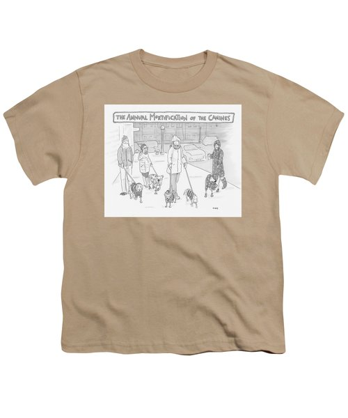 The Annual Mortification Of The Canines Youth T-Shirt