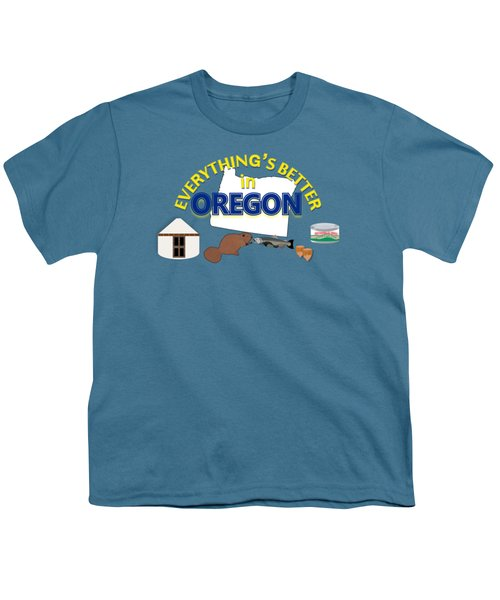 Everything's Better In Oregon Youth T-Shirt by Pharris Art