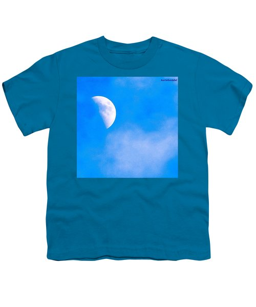 Finally Some #bluesky And The #moon Youth T-Shirt