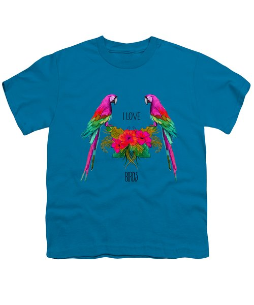 I Love Birds Youth T-Shirt by Ericamaxine Price
