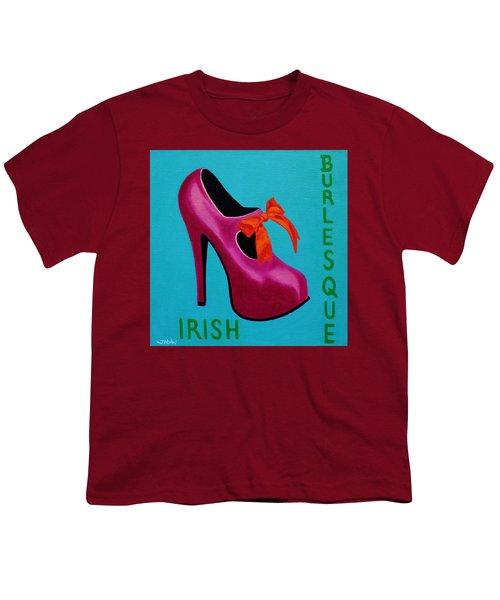 Irish Burlesque Shoe    Youth T-Shirt