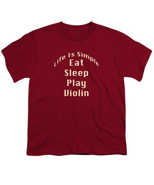 Violin Viola Eat Sleep Play Violin 5521.02 Youth T-Shirt