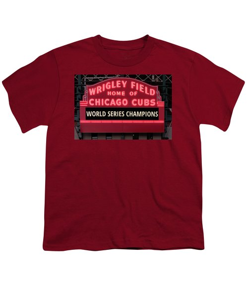 Wrigley Field Marquee Cubs World Series Champs 2016 Front Youth T-Shirt by Steve Gadomski