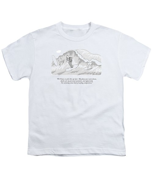 We'll Have To Pick This Up Later. My Plane Youth T-Shirt