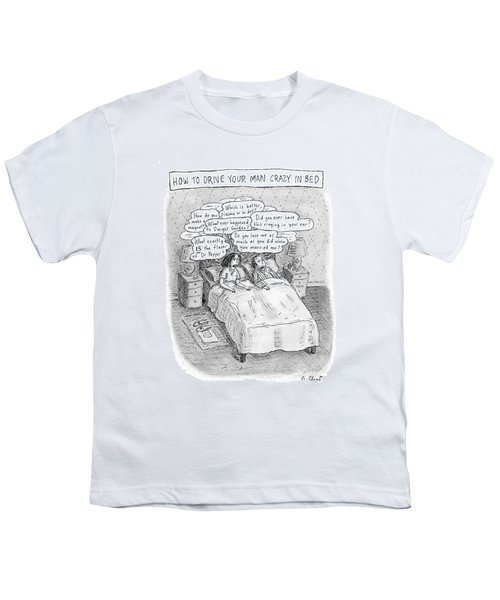 Captionless; Drive Your Man Crazy Youth T-Shirt