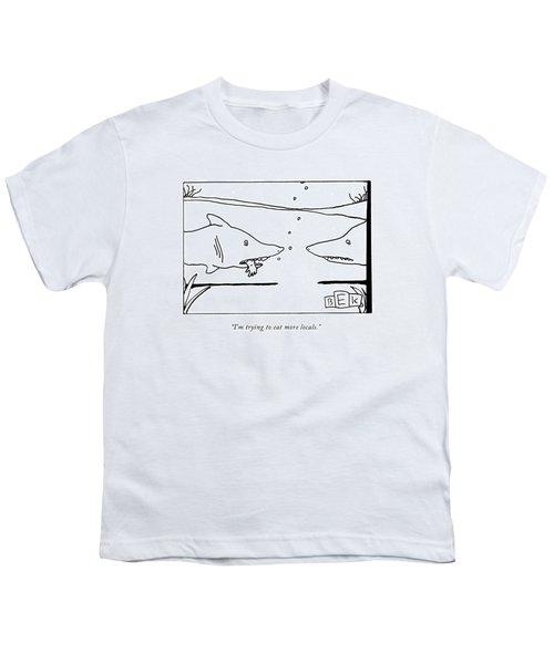 I'm Trying To Eat More Locals Youth T-Shirt