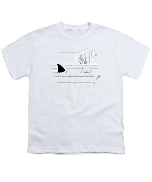 You Should See The Size Of The Shark The Chinese Youth T-Shirt