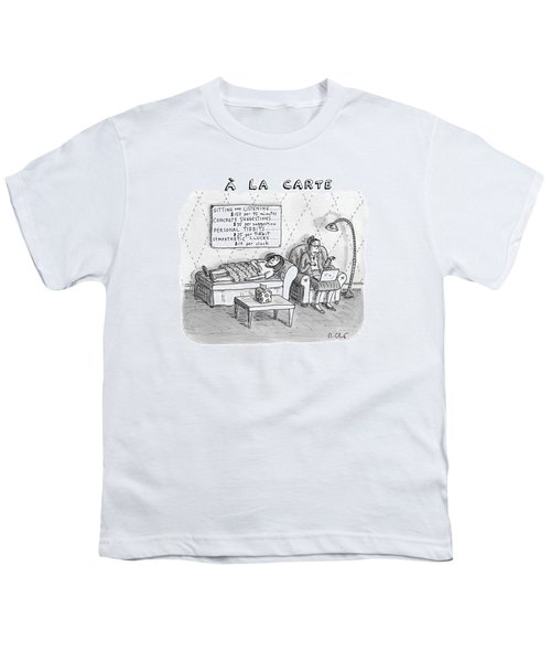A La Carte -- Therapy Where A Placard Lists Youth T-Shirt