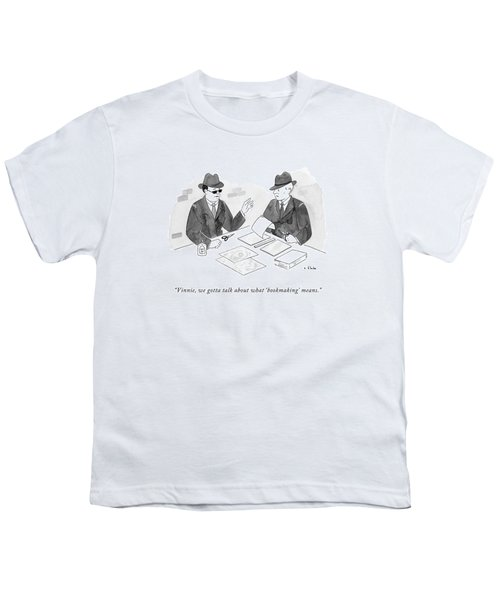 A Mobster Talks To Another Mobster Youth T-Shirt