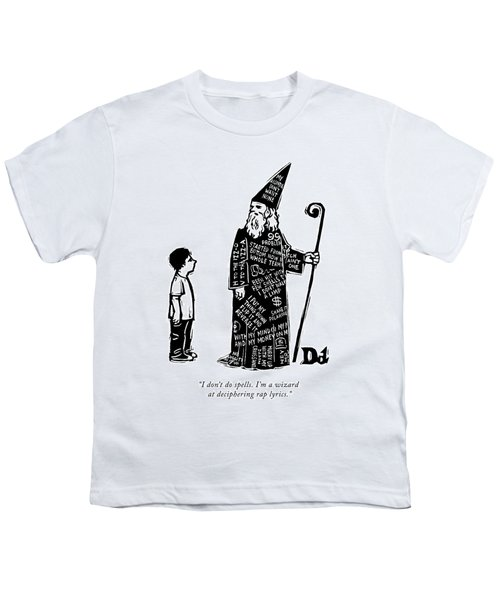 A Wizard With Phrases Written All Over His Cloak Youth T-Shirt