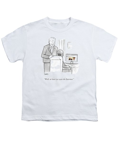 At Least We Won The Internet Youth T-Shirt