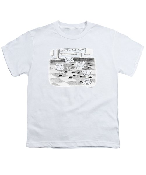Contractor Ants Are Leaving A House. Ants' Speech Youth T-Shirt