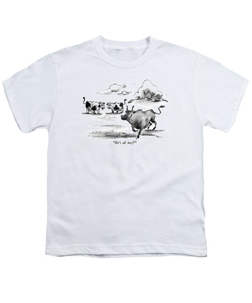 He's All Beef! Youth T-Shirt