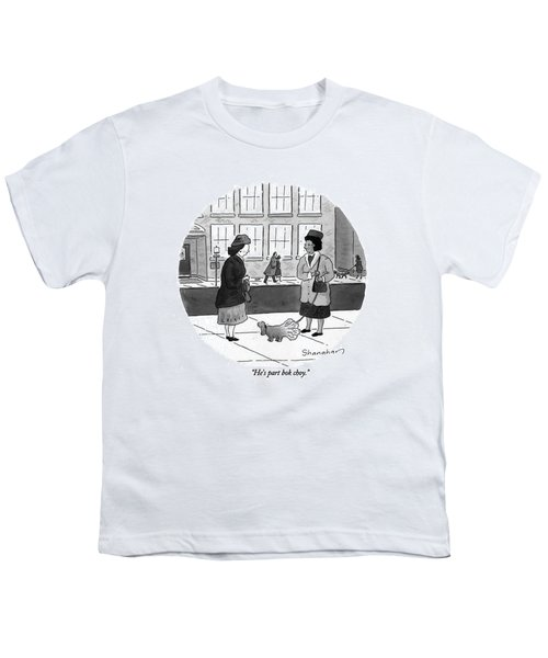 He's Part Bok Choy Youth T-Shirt by Danny Shanahan