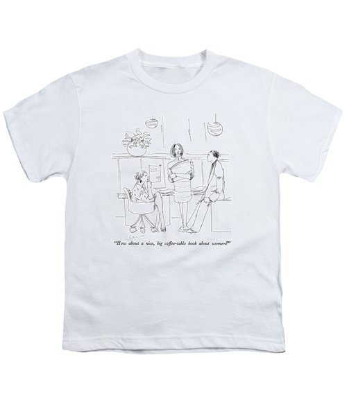 How About A Nice Youth T-Shirt
