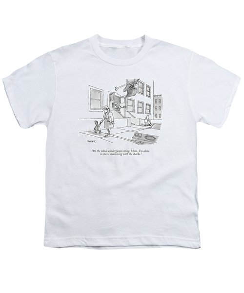 It's The Whole Kindergarten Thing Youth T-Shirt