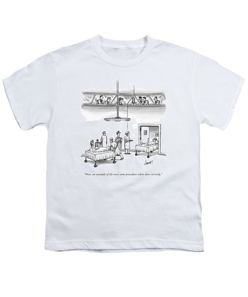 Next, An Example Of The Very Same Procedure When Youth T-Shirt