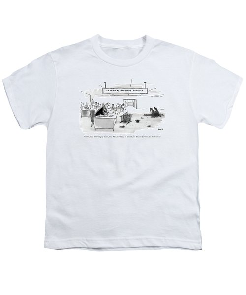 Other Folks Have To Pay Taxes Youth T-Shirt