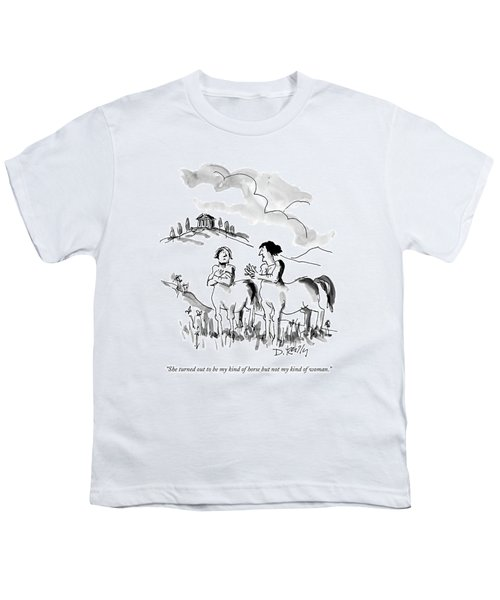 She Turned Out To Be My Kind Of Horse But Youth T-Shirt by Donald Reilly