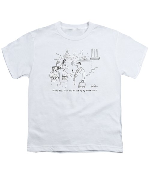 Sorry, Boys.  I Was Told To Keep My Big Mouth Youth T-Shirt
