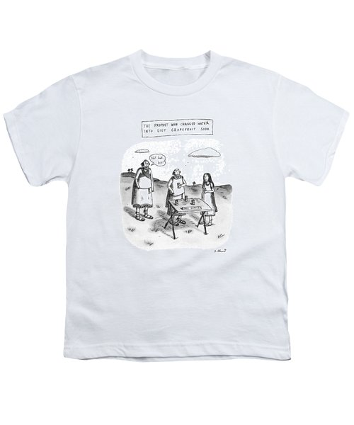 The Prophet Who Changed Water Into Diet Youth T-Shirt by Roz Chast