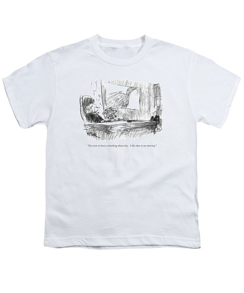 You Seem To Know Something About Law.  I Like Youth T-Shirt by Robert Weber