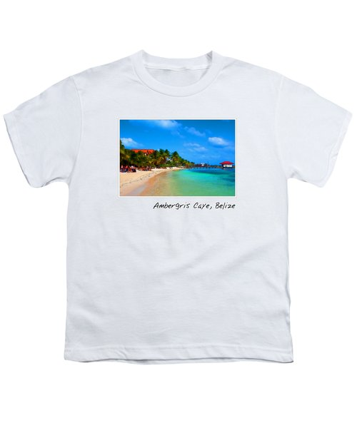 Ambergris Caye Belize Youth T-Shirt