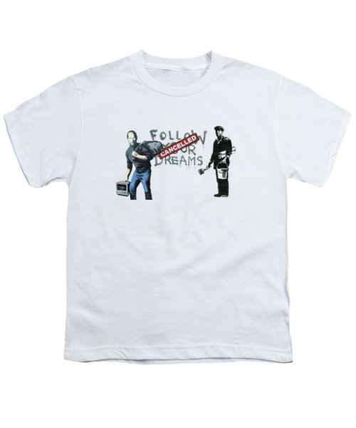 Banksy - The Tribute - Follow Your Dreams - Steve Jobs Youth T-Shirt by Serge Averbukh