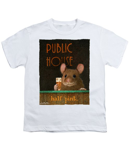 Half Pint... Youth T-Shirt
