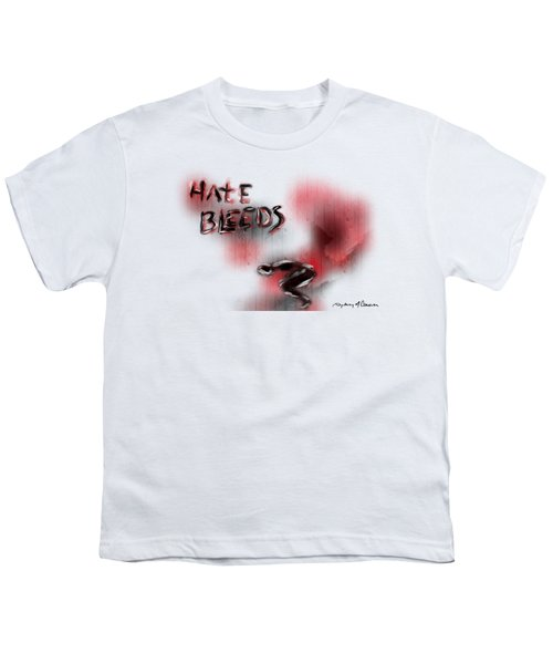 Hate Bleeds Youth T-Shirt