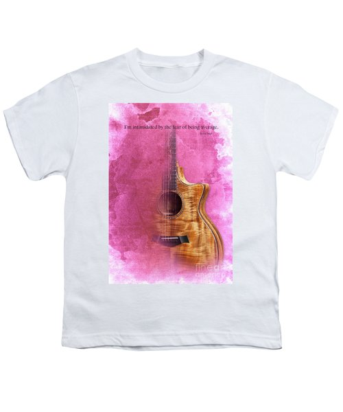 Taylor Inspirational Quote, Acoustic Guitar Original Abstract Art Youth T-Shirt by Pablo Franchi