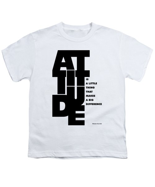 Attitude - Winston Churchill Inspirational Typographic Quote Art Poster Youth T-Shirt by Lab No 4 - The Quotography Department