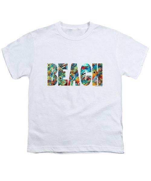 Beach Art - Beachy Keen - By Sharon Cummings Youth T-Shirt by Sharon Cummings