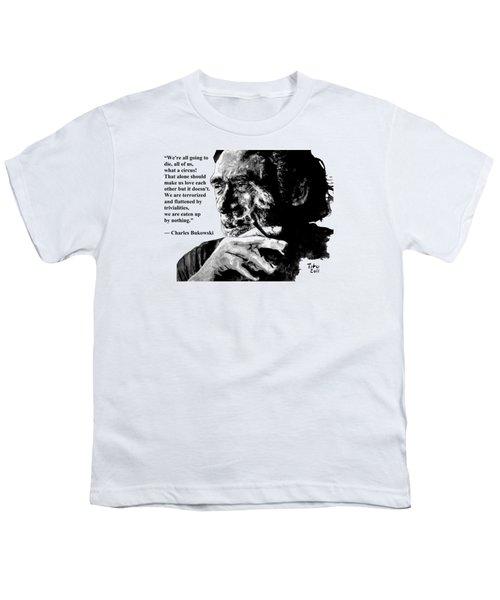 Charles Bukowski Youth T-Shirt