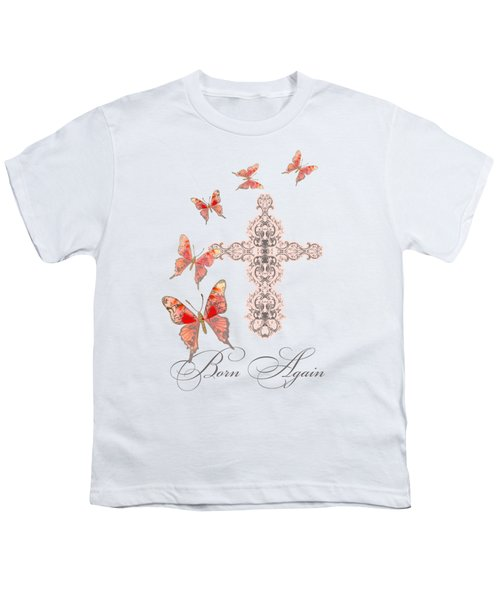 Cross Born Again Christian Inspirational Butterfly Butterflies Youth T-Shirt by Audrey Jeanne Roberts