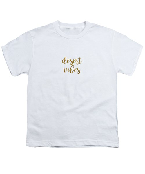 Desert Vibes 2 Youth T-Shirt