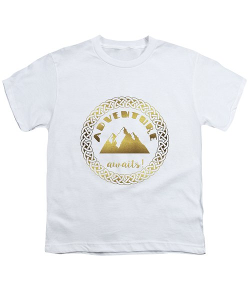 Youth T-Shirt featuring the digital art Elegant Gold Foil Adventure Awaits Typography Celtic Knot by Georgeta Blanaru