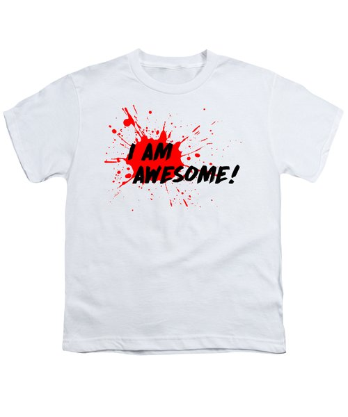 I Am Awesome - Light Background Version Youth T-Shirt