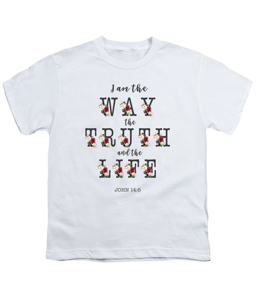 Youth T-Shirt featuring the painting I Am The Way The Truth And The Life Typography by Georgeta Blanaru
