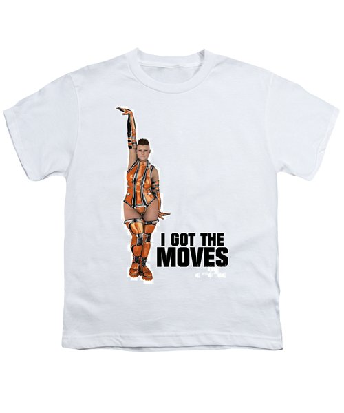 I Got The Moves Youth T-Shirt