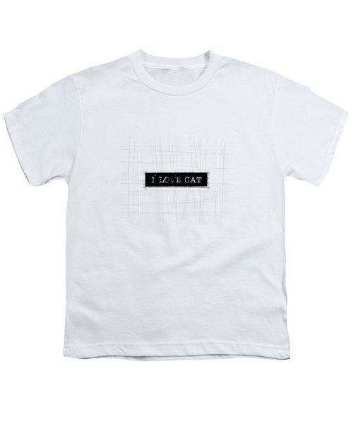 I Love Cat Word Art Youth T-Shirt by Kathleen Wong