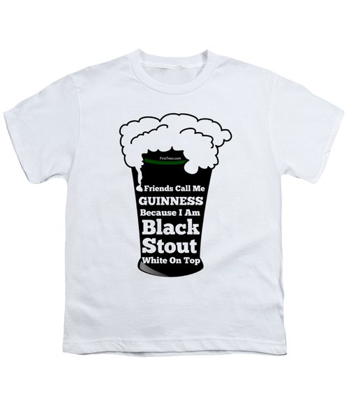 I Love Guinness  Youth T-Shirt by FirstTees Motivational Artwork