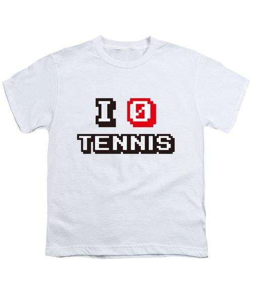 I Love Tennis Youth T-Shirt by Pillo Wsoisi