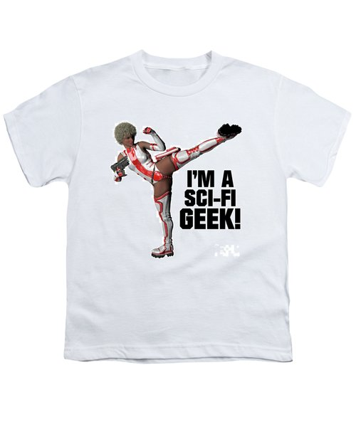 I'm A Sci-fi Geek Youth T-Shirt
