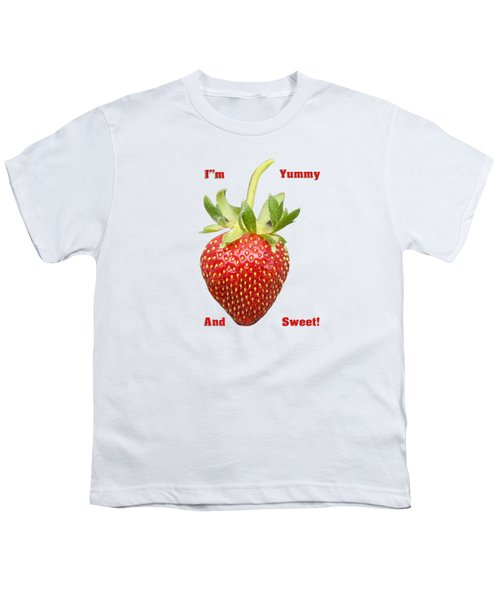 Im Yummy And Sweet Youth T-Shirt