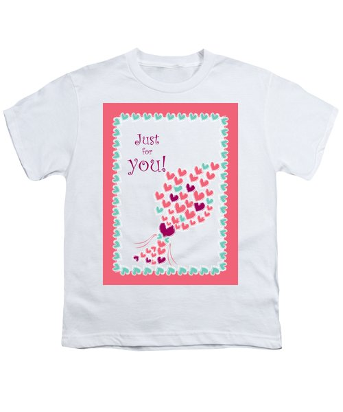 Just For You Youth T-Shirt