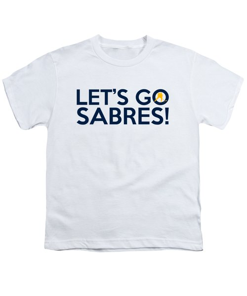 Let's Go Sabres Youth T-Shirt by Florian Rodarte